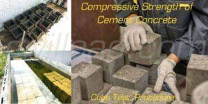 Compressive Strength of Cement Concrete - Cube Test, Procedure