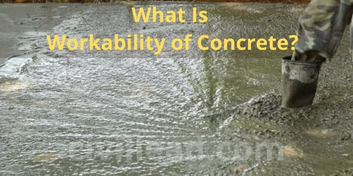 What is Workability of Concrete? - Factors Affecting Workability Civil Lead