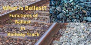 Function of ballast in railway track