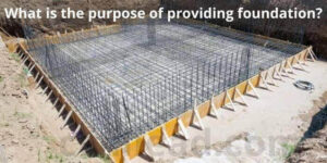 What is the purpose of providing foundation?