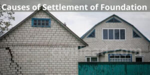 9-Causes of Settlement of Foundation