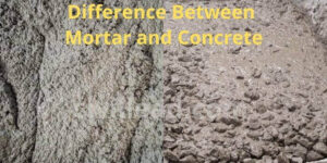 Mortar vs Concrete - Difference Between Mortar and Concrete