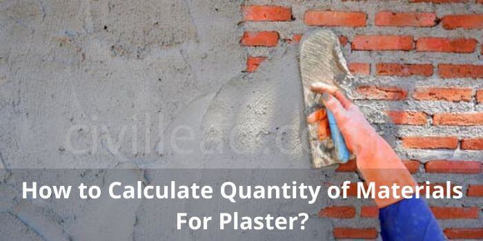 How to Calculate Quantity of Material For Plaster?