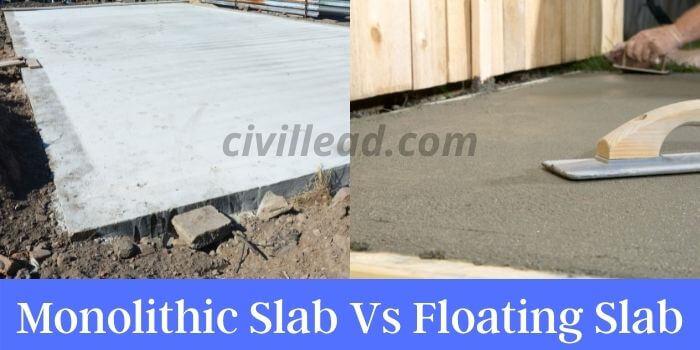 Monolithic Slab Vs Floating Slab
