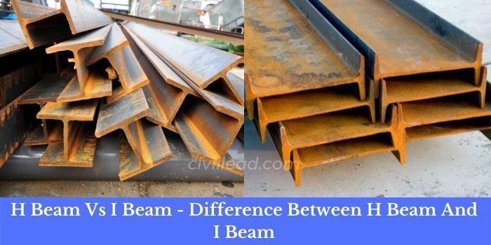 h beam vs i beam